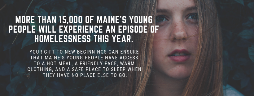 More than 15,000 of Maine's young people will experience an episode of homelessness this year.