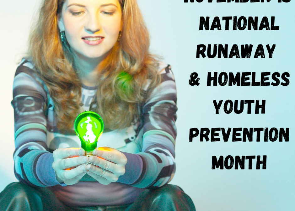 Runaway and Homeless Youth Prevention Month